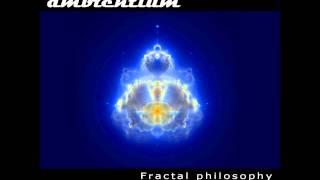 Ambientium - Infinitium [Fractal Philosophy]