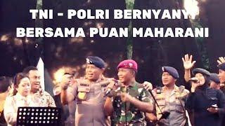SERU JOGET TNI - POLRI NYANYI BERSAMA PUAN MAHARANI   IKE NURJANAH