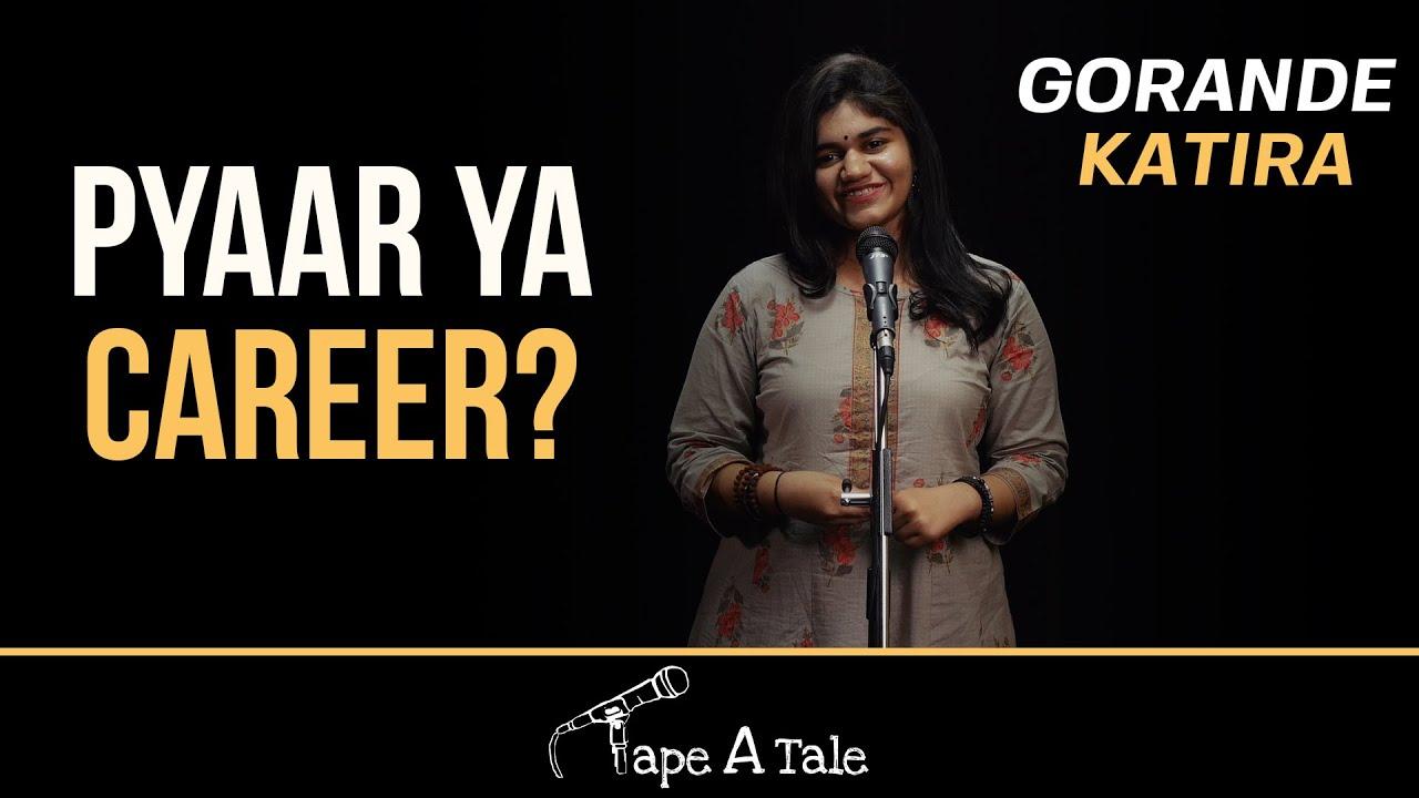 Pyaar Ya Career? - Gorande Katira | Hindi Storytelling | Tape A Tale