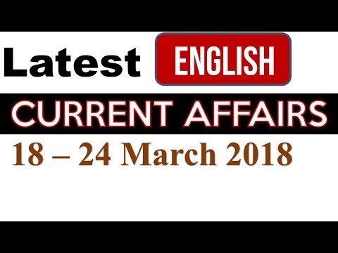Latest GK March 2018 (18th to 24th) in English and Current Affairs  | General Knowledge