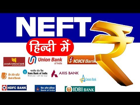 What is NEFT? Process Charge and timing everything explained in Hindi