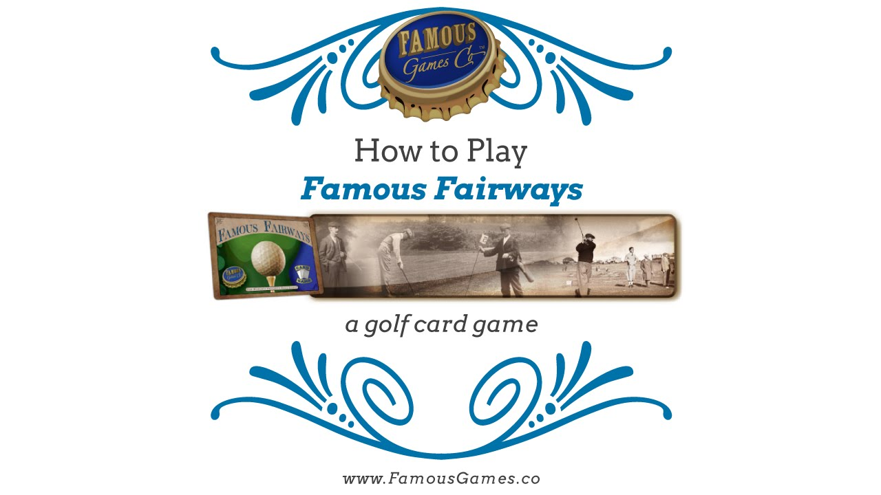 Tutorial - How to play Famous Fairways, a golf card game ...