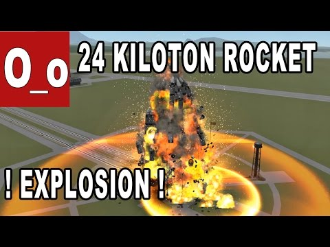 24 KILOTON Launcher Explosion - Kerbal Space Program