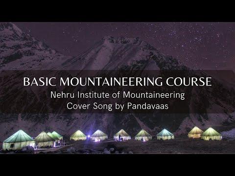 Basic Mountaineering Course ( BMC ) Of Nehru Institute Of Mountaineering | NIM | Uttarakhand - Movie