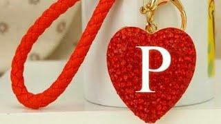 """P"" Letter whatsapp status video download|P Letter love whatsapp status"