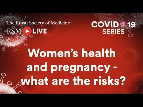RSM COVID-19 Series | Episode 23: Women's health and pregnancy – what are the risks?