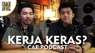 Download Video SUDAHKAH KAMU KERJA KERAS?   CAE Podcast MP3 3GP MP4
