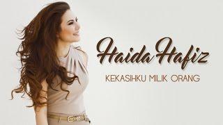 Haida Hafiz - Kekasihku Milik Orang (Official Teaser)