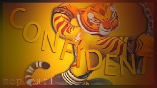 tigress | ❝confident❞ { mep part };;
