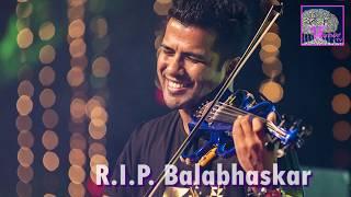 R.I.P. Balabhaskar