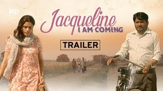 jacqueline-i-am-coming-trailer-2019-raghuvir-yadav-shakti-kumar-diiva-dhanoya