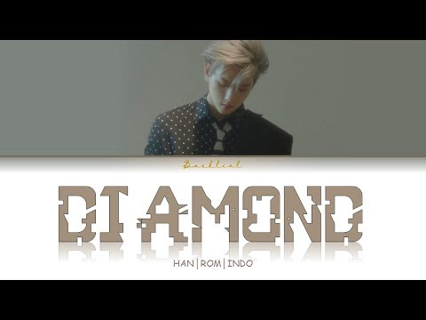 BAEKHYUN (백현) - Diamond (HAN/ROM/INDO Lyrics/가사)