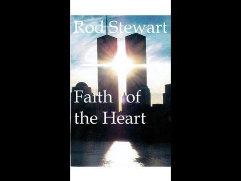 Rod Stewart - Faith of the Heart (World Trade Center Tribute)