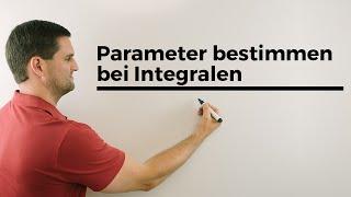 Parameter bestimmen bei Integralen, unbekannte Grenze bei gegebenem Flächenwert