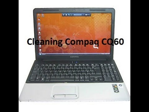 Cleaning Compaq CQ60