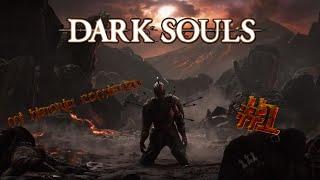 Habrá enojo o no? Dark Souls #1
