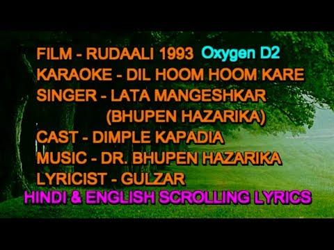 Dil Hoom Hoom Kare Karaoke With Lyrics Scrolling Oxygen D2 Lata Bhupen Rudaali 1993