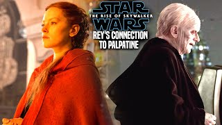 The Rise Of Skywalker Rey's Connection To Palpatine Revealed! (Star Wars Episode 9)