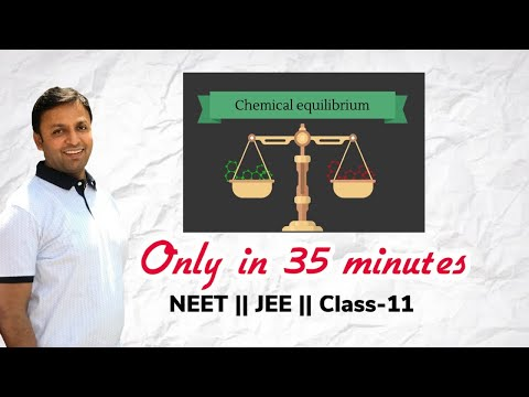 Equilibrium , Chemical, Full , Compiled , NEET , JEE , XI