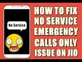 How to Fix No Service/Emergency Calls Only issue in JIO 4G