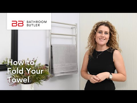 Heated Towel Rail - Beautiful storage solution and how to fold your towel