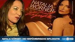 NATALIA WÖRNER | DIE VERFÜHRERISCHE DIPLOMATIN
