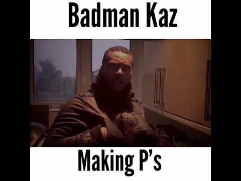 Badman Kaz #1