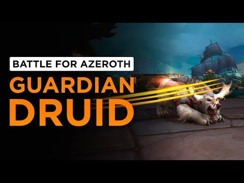 Guardian Druid | WoW: Battle for Azeroth - Alpha [1st Pass]