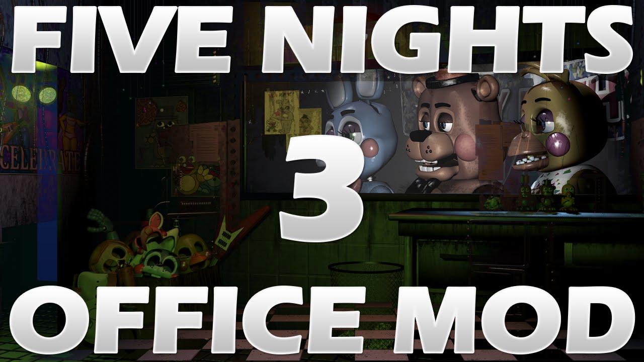[FNAF MOD] Five Nights at Freddy's 2-3 (FNAF 2-3) Office Mod Gameplay