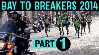 Bay To Breakers 2014 Part 1 - The elite, seeded, and early runners