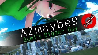 [AZ] MMD Giantess - Gumi's Bigger Day (No Sound)