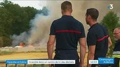 Incendie ducentre de recyclage de Faverolles-et-Coëmy