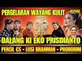 Wayang Kulit Ki Eko Prisdianto ft Cak Percil Cs - Lusi Brahman - Proborini