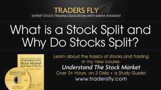 What is a Stock Split and Why Do Stocks Split?