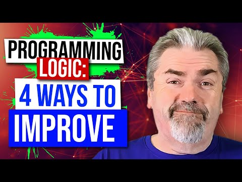 Four Ways to Improve Your Programming Logic Skills
