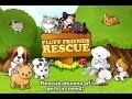 Fluff Friends Rescue TM Android & iPhone / iPad (iOS) GamePlay