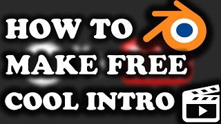 How To Make An Intro For FREE ! In Hindi Tutorial #10