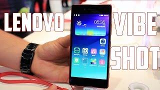 Lenovo Vibe Shot, Primeras impresiones MWC 2015