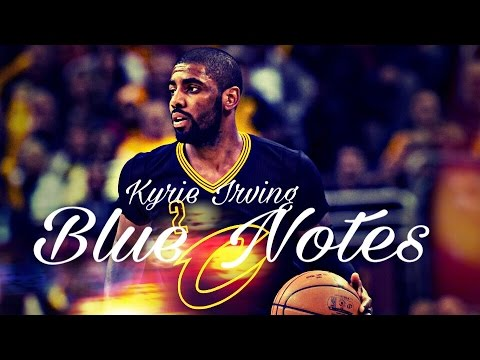 Kyrie Irving-Blue Notes