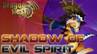 Dragon Nest - CN - Kali [Level 60 - Shadow of Evil Spirit - Abyss Party]