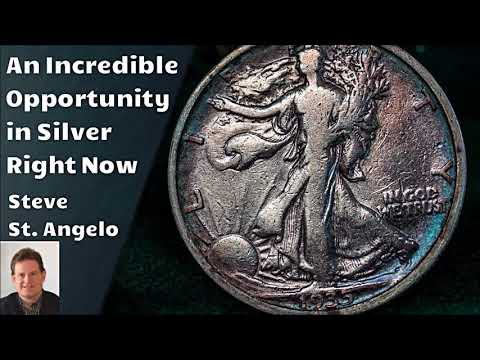 An Incredible Opportunity in Silver - Steve St. Angelo