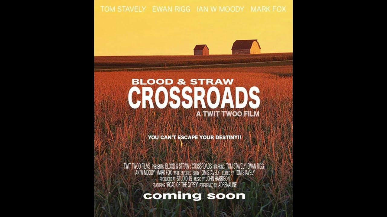 "Blood & Straw ""CrossRoads"" - Full Movie (British Horror Film)"