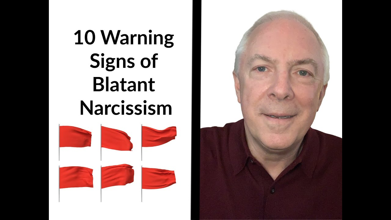 10 Warning Signs Of Blatant Narcissism