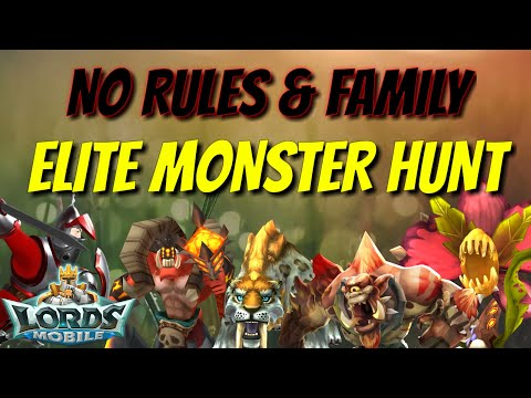 Elite Monster Hunt - No Rules & Family - Lords Mobile