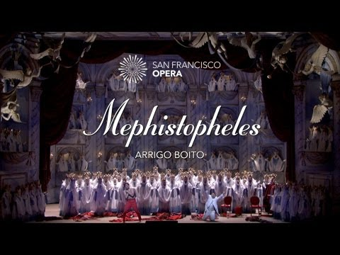Mephistopheles 5 Minute Highlights - San Francisco Opera
