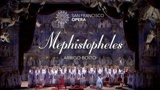 Mephistopheles 5 Minute Highlights - San Francisco Opera