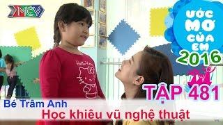 Thùy Trang cùng bé học khiêu vũ nghệ thuật | ƯỚC MƠ CỦA EM | Tập 481 | 01/12/2016