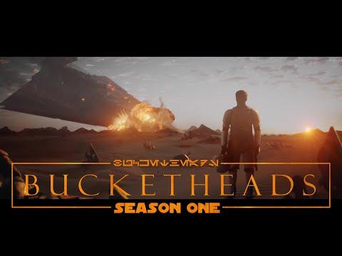 Bucketheads: Season 1 - Star Wars Fan Series (Official Trailer)