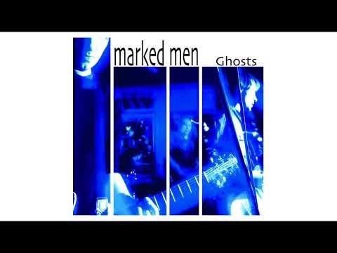Marked Men - Ghosts (full album)