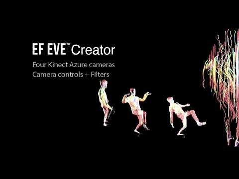 EF EVE™ volumetric capture: 4 Kinect Azure camera controls and filters